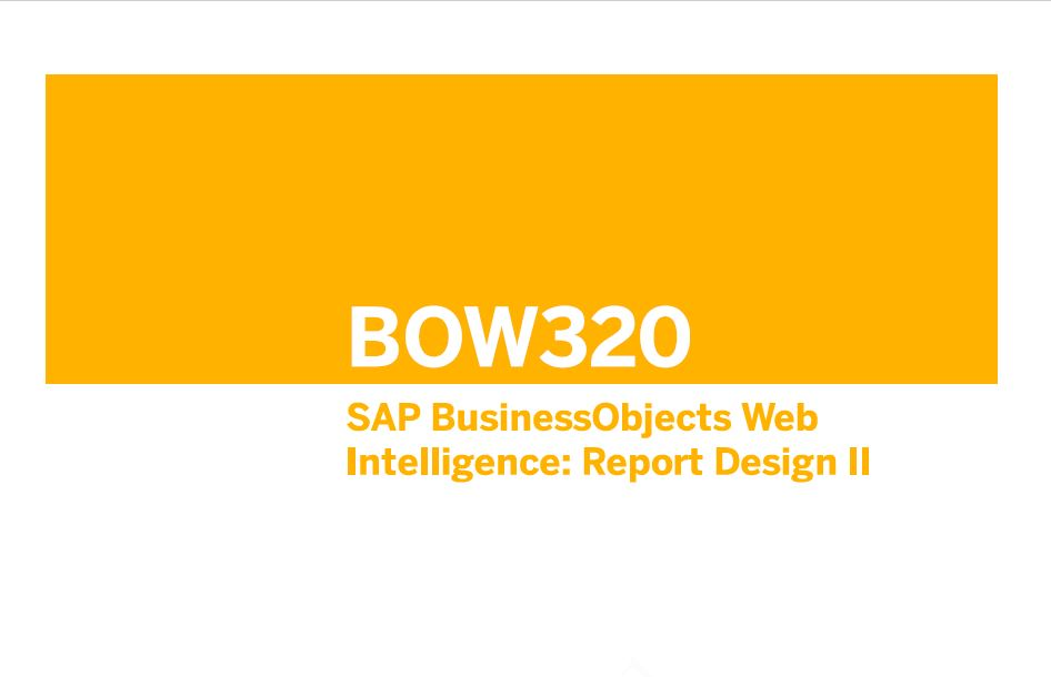 英文版-2018年SAP官方BO PA教材:BOW320_EN_Col17-SAP BusinessObjects